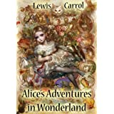 Alice's Adventures in Wonderland (Illustrated)di Lewis Carrol