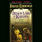 Demon Lord of Karanda: The Malloreon, Book 3 (       UNABRIDGED) by David Eddings Narrated by Cameron Beierle