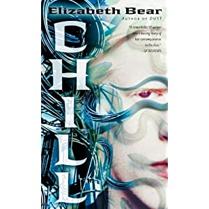 Chill (Jacob's Ladder #2) - Elizabeth Bear