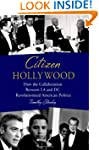 Citizen Hollywood: How the Collaborat...