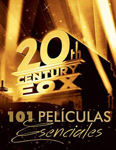 Portada del libro 101 Películas esenciales para la Fox de Autores Varios