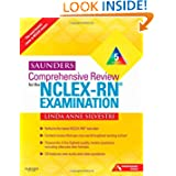 Saunders Comprehensive Review for the NCLEX-RN Examination, 5th Edition (Saunders Comprehensive Review for Nclex-Rn...
