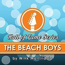 The Beach Boys Radio/TV Program Auteur(s) : Wink Martindale Narrateur(s) : Wink Martindale