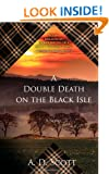 A Double Death on the Black Isle: A Novel (The Highland Gazette Mystery Series)