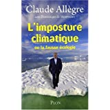 L'imposture climatique : Ou La fausse �cologiepar Claude All�gre