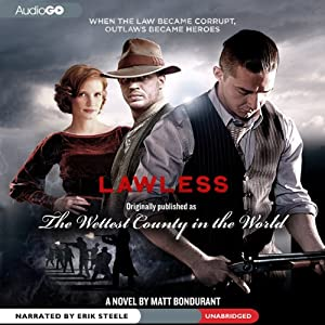 The Wettest County in the World, or Lawless Audiobook