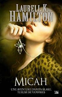 Anita Blake, tome 13 : Micah par Hamilton
