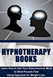 img - for Subconscious Mind: Hypnotherapy: Weight Loss Hypnosis (Food Allergies Cleanse Fat Loss) (Nutrition Subconscious Mind Hypnosis Diet) book / textbook / text book