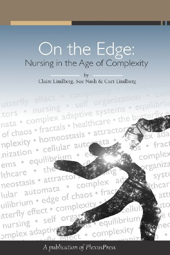 On The Edge: Nursing In The Age Of Complexity
