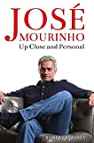 img - for Jos  Mourinho: Up Close and Personal book / textbook / text book