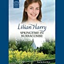 Springtime in Burracombe Audiobook by Lilian Harry Narrated by Anne Dover