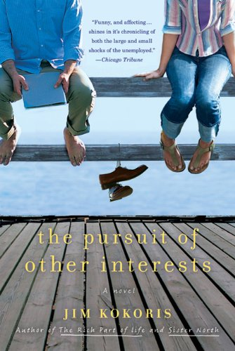 The Pursuit of Other Interests: A Novel