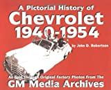 Chevrolet History, 1940-1954 (Pictorial History Series, No. 2)