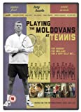 Playing The Moldovans At Tennis [DVD]