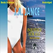 Injustice for All: J. P. Beaumont Series, Book 2 | J. A. Jance
