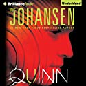 Quinn: An Eve Duncan Forensics Thriller (       UNABRIDGED) by Iris Johansen Narrated by Jennifer Van Dyck