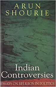 indian controversies essays on religion in politics