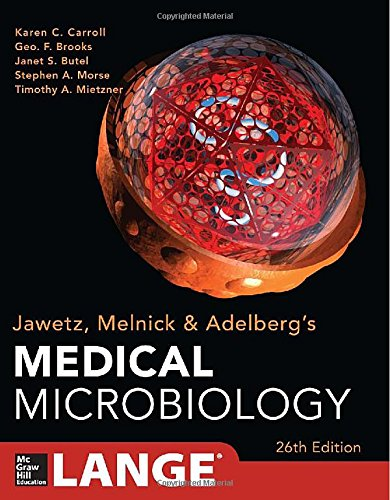 Jawetz Melnick&Adelbergs Medical Microbiology 26/E (Jawetz, Melnick, & Adelberg'S Medical Microbiology)