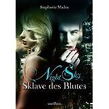 """Night Sky 1 - Sklave des Blutesvon """"Stephanie Madea"""""""