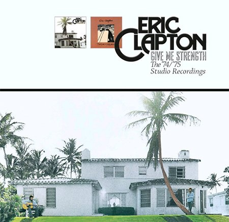 Eric Clapton - Give Me Strength - The