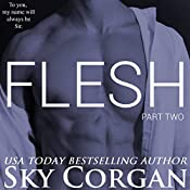 Flesh: Part Two: The Flesh Series, Book 2 | Sky Corgan
