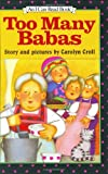 Too Many Babas (I Can Read Book 2) (0060213841) by Croll, Carolyn