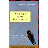 Poetry of the Universe: A Mathematical Exploration of the Cosmos ~ Robert Osserman