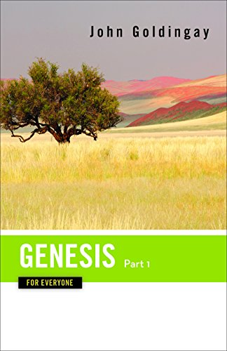 Genesis for Everyone, Part 1: Chapters 1-16 (The Old Testament for Everyone)