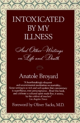 Intoxicated by My Illness and Other Writings on Life and...