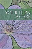 Your turn for care: Surviving the aging and death of the adults who harmed you