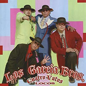 Amazon.com: Cuatro Vatos Locos: Los Garcia Brothers: MP3 Downloads