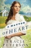 Matter of Heart, A (Lone Star Brides)