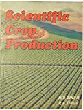 Scientific Crop Production