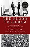 img - for The Blood Telegram: Nixon, Kissinger, and a Forgotten Genocide book / textbook / text book