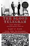The Blood Telegram: Nixon, Kissinger,...