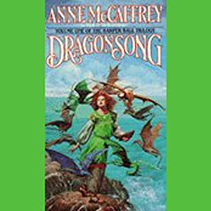 Dragonsong: Harper Hall Trilogy, Volume 1 Audiobook