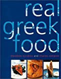 img - for Real Greek Food by Kyriakou, Theodore (2001) Hardcover book / textbook / text book
