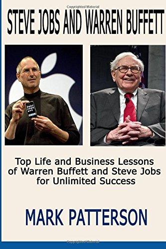 Steve Jobs and Warren Buffett: 2 in 1 book set : Top Life and Business Lessons of Warren Buffett and Steve Jobs  ( Warren Buffett, Warren Buffett ... Steve Jobs autobiography, Steve Jobs books)