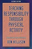 Teaching responsibility through physical activity /