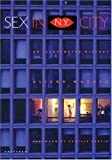 Sex in N.Y. City: An Illustrated History (0789308088) by Maddex, Alison