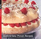 General Editor Gina Steer Cakes & Cookies (Quick and Easy, Proven Recipes Series) (Quick & Easy, Proven Recipes)