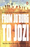 From Jo'Burg to Jozi (0143024191) by Holland, Heidi