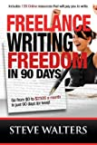 Freelance Writing Freedom in 90 Days