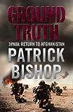 Ground Truth: 3 Para Return to Afghanistan: 3 Para's Return to Afghanistan