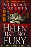 Helen Hath No Fury: An Amanda Pepper Mystery (Amanda Pepper Mysteries) (0345429338) by Roberts, Gillian