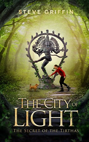 the-city-of-light-the-secret-of-the-tirthas-english-edition