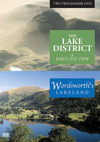 The Lake District - A Bird's Eye View and Wordsworth's Lakeland