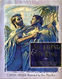 My Friend, My King: John's Vision of Our Hope of Heaven (0781433150) by Miller, Calvin