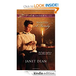 Wanted: A Family (Love Inspired Historical) Janet Dean