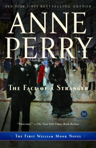 The Face of a Stranger: The First William Monk Novel (William Monk Novels)